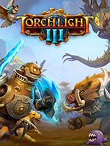 火炬之光3(Torchlight 3)下载_火炬之光3 官方中文版