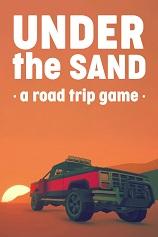 沙之下的公路旅行(,UNDER the SAND a road trip game)下载_沙之下的公路旅行 免安装绿色版